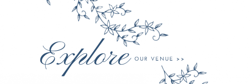 Click here to learn more about our venue